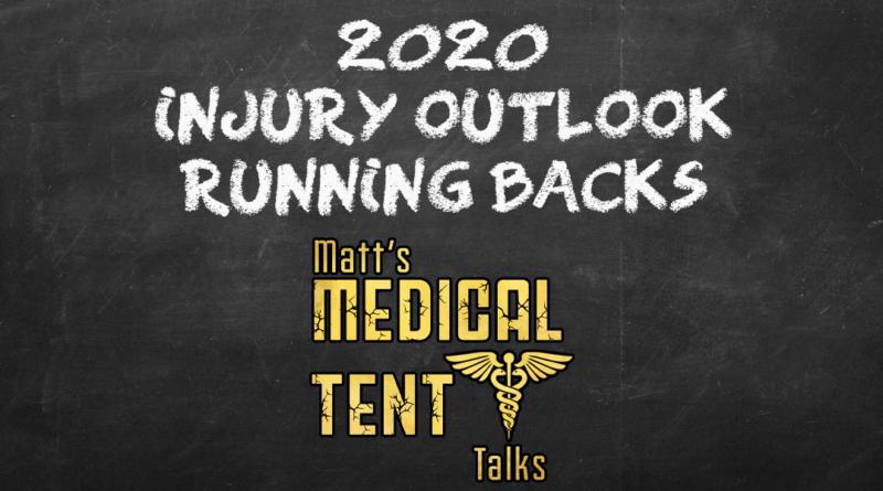 2020 Injury Outlook – Running backs