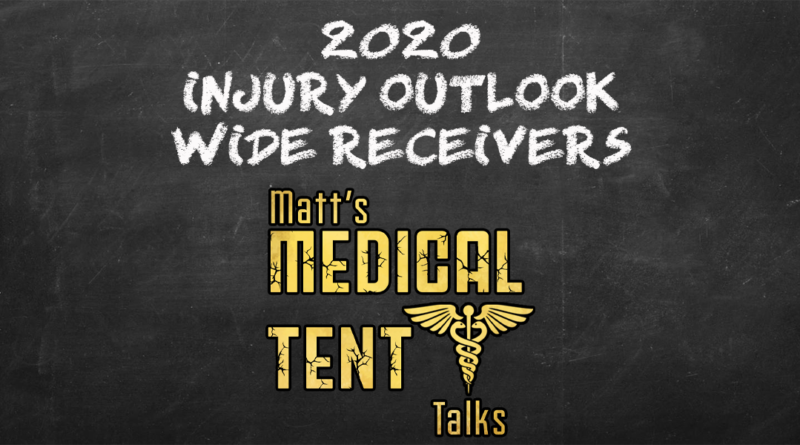 2020 Injury Outlook – Wide Receivers