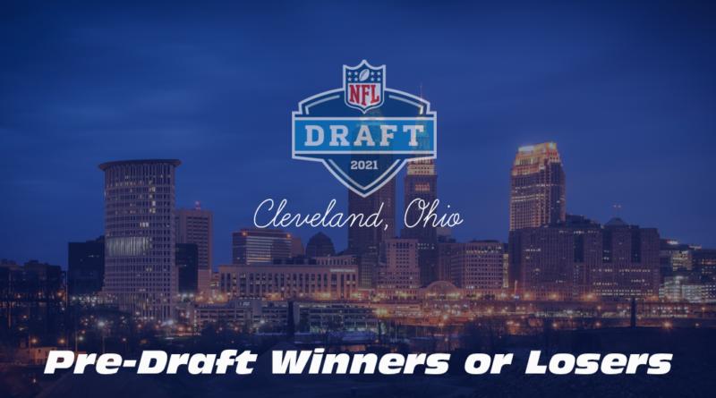 Pre-Draft Winners or Losers