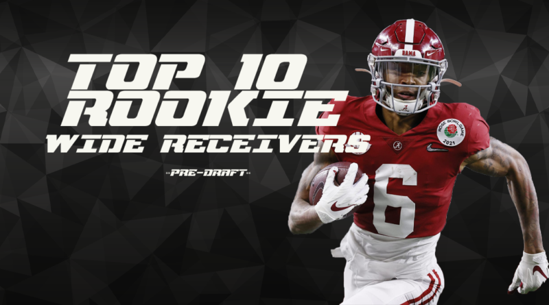 Top 10 Rookie Wide Receivers